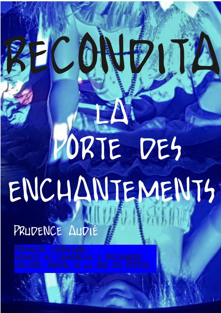 Recondita – La Porte des enchantements – PRUDENCE AUDIÉ