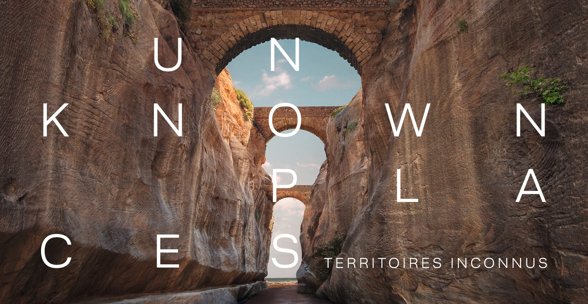 UNKNOWN PLACES  Territoires inconnues