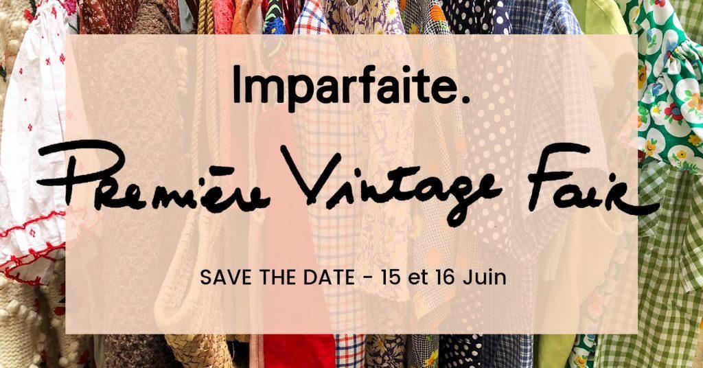 Imparfaite. Vintage Fair