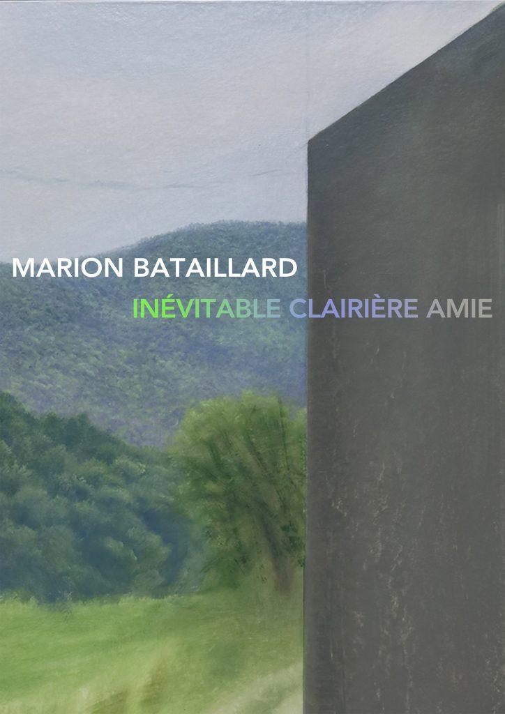 Marion Bataillard - Inévitables clairières amies