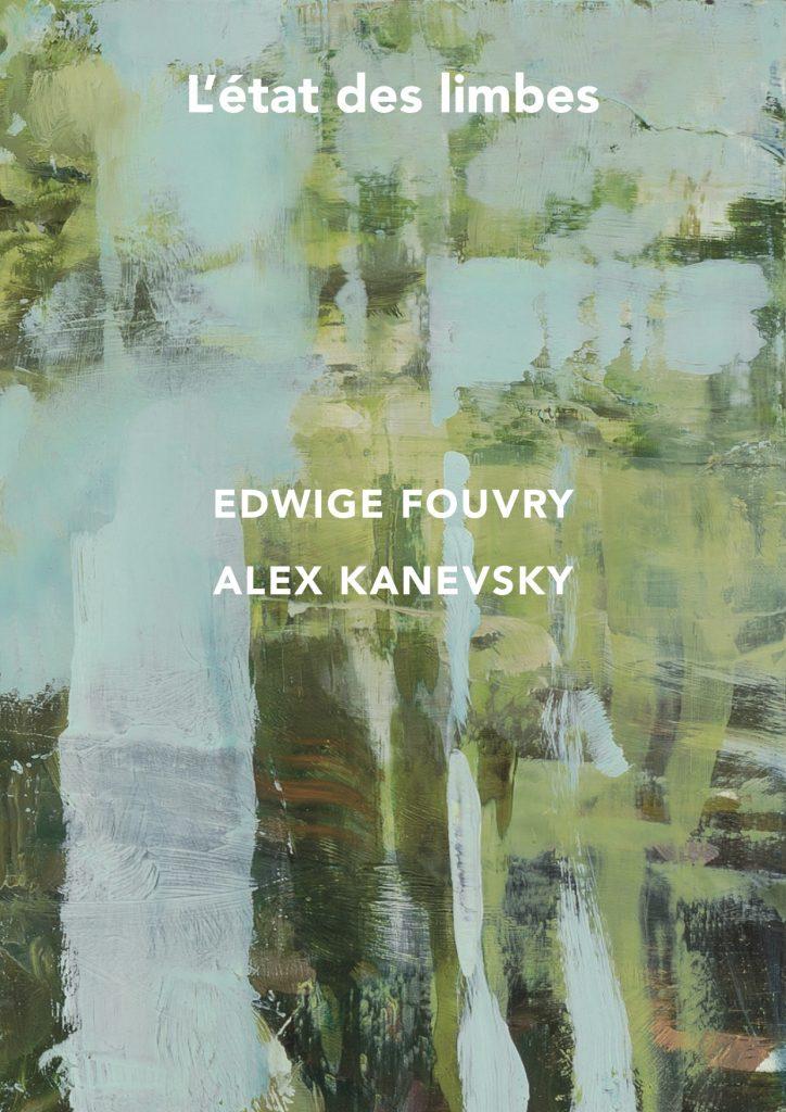 L'ÉTAT DES LIMBES – Edwige Fouvry & Alex Kanevsky