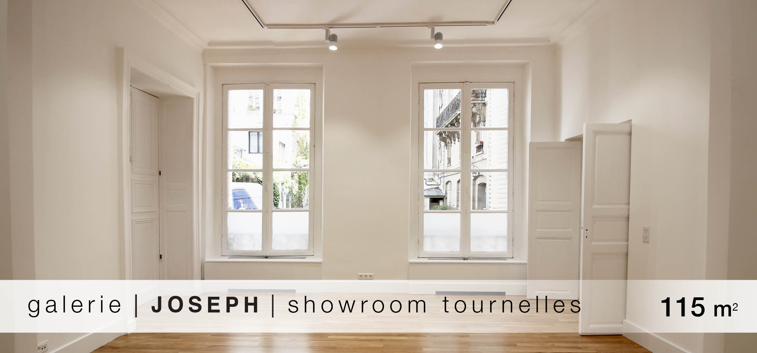galerie Joseph Shawroom tournelles location showroom